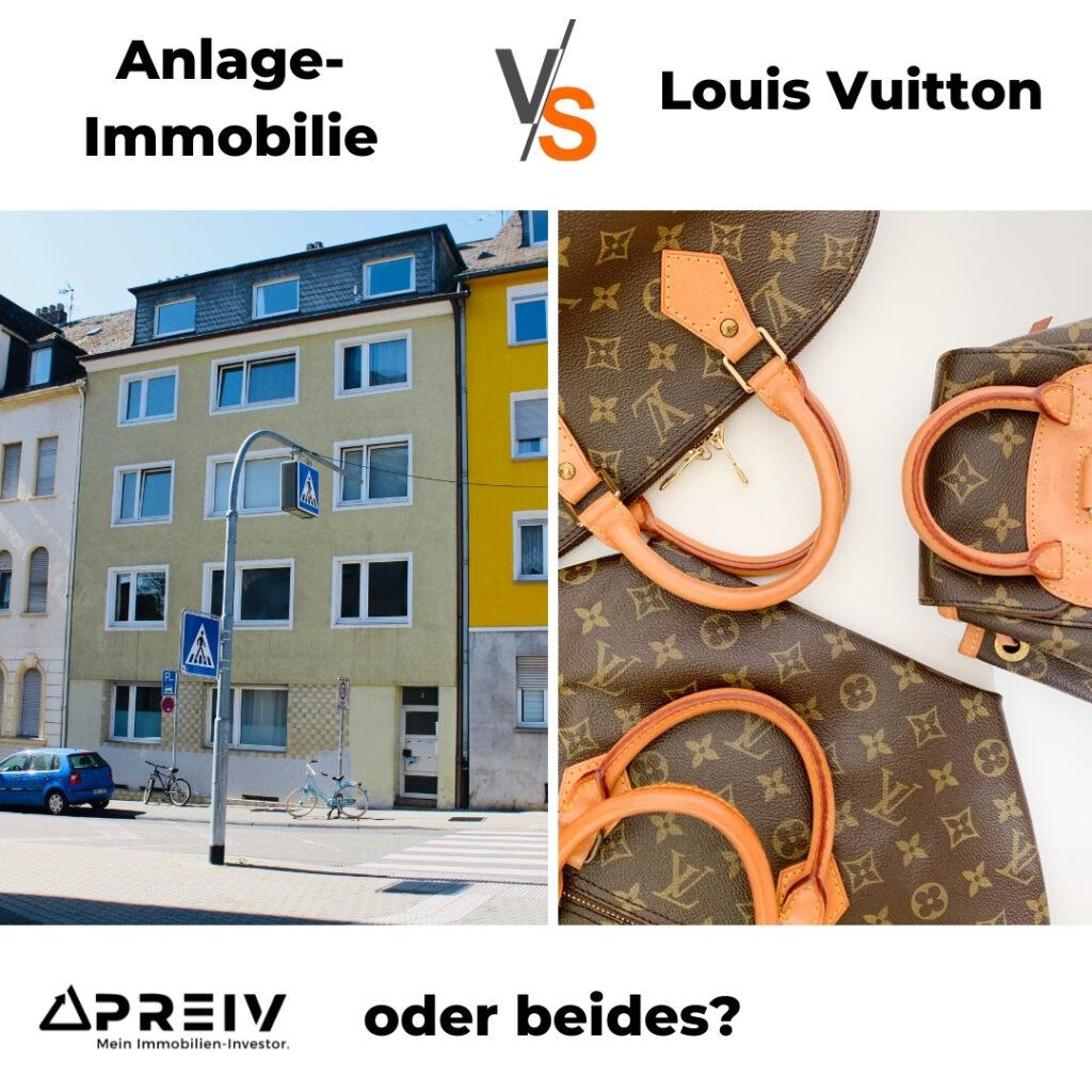 PREIV Immobilien GmbH_Immobilien Investments oder Louis Vuitton_