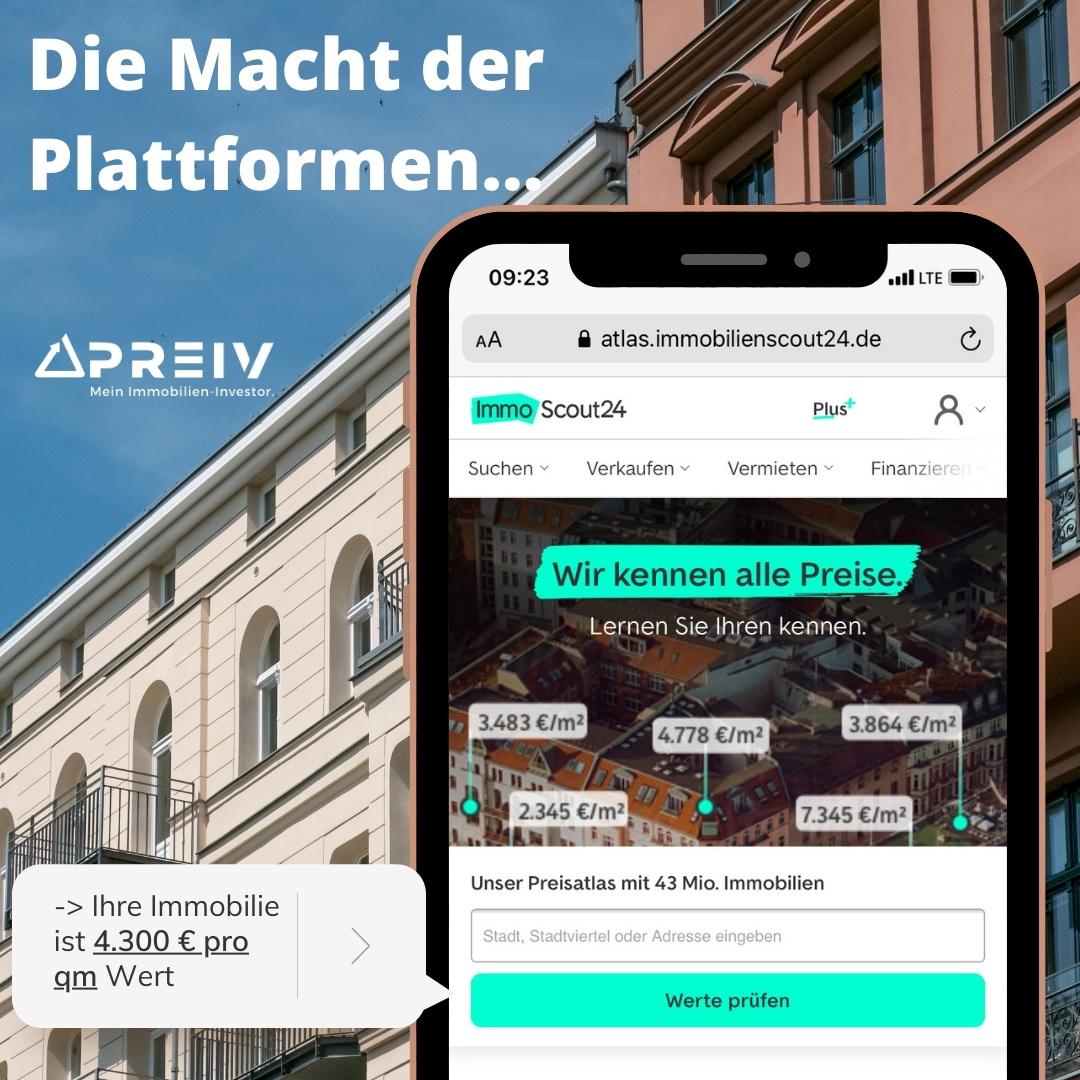 PREIV Immobilien GmbH_ImmoScout24_Macht der Plattformen_Immobilienbewertung_Preisfindung_Investments
